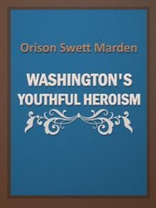 Baixar Washington's youthful heroism pdf, epub, eBook