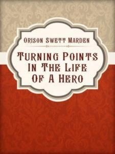 Baixar Turning points in the life of a hero pdf, epub, eBook