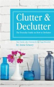 Baixar Clutter and declutter: the everyday guide on how pdf, epub, eBook