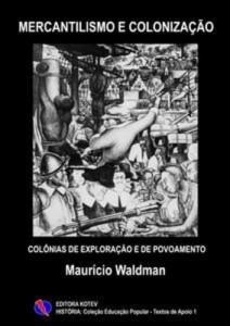 Baixar Mercantilismo e colonizacao pdf, epub, eBook