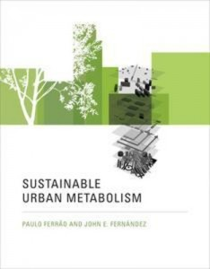 Baixar Sustainable urban metabolism pdf, epub, ebook