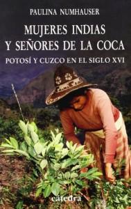 Baixar Mujeres indias y senores de la coca pdf, epub, eBook