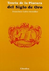 Baixar Teoria de la pintura del siglo de oro pdf, epub, eBook