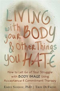 Baixar Living with your body and other things you hate pdf, epub, eBook