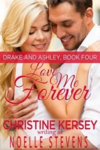 Baixar Love me forever (drake and ashley, book four) pdf, epub, ebook