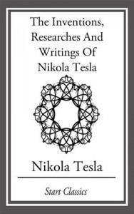 Baixar Inventions, researches and writings of nikola pdf, epub, eBook
