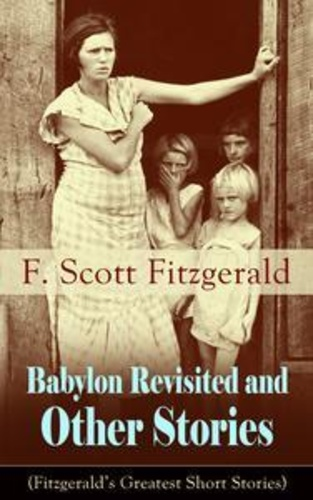 hopelessness and despair of the great depression in babylon revisited by f scott fitzgerald Archives: scoop commentary early 2006 scott galindez - did the elders of zion manipulate the government of the united states into invading babylon as part of.