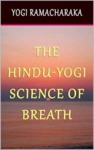 Baixar Hindu-yogi science of breath, the pdf, epub, eBook