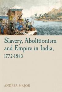 Baixar Slavery, abolitionism and empire in india, pdf, epub, eBook
