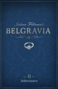 Baixar Julian fellowes's belgravia episode 11 pdf, epub, ebook