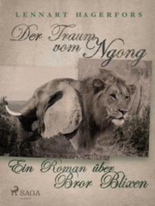 Baixar Traum vom ngong: ein roman uber bror blixen, der pdf, epub, eBook