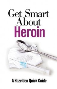 Baixar Get smart about heroin pdf, epub, eBook