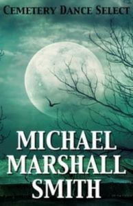 Baixar Cemetery dance select: michael marshall smith pdf, epub, eBook
