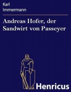 Baixar Andreas hofer, der sandwirt von passeyer pdf, epub, eBook