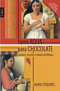 Baixar Como agua para chocolate (livro de bolso) pdf, epub, eBook