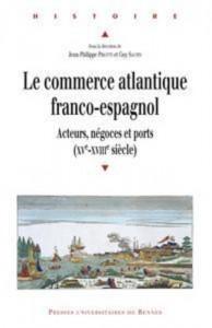 Baixar Commerce atlantique franco-espagnol, le pdf, epub, eBook