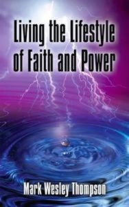 Baixar Living the lifestyle of faith and power pdf, epub, eBook