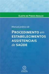 Baixar Manual pratico de procedimento em estabelecimentos pdf, epub, eBook