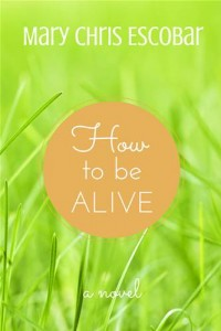 Baixar How to be alive pdf, epub, ebook