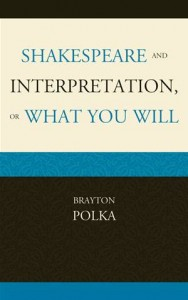 Baixar Shakespeare and interpretation, or what you will pdf, epub, ebook