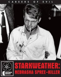 Baixar Starkweather: nebraska spree-killer pdf, epub, eBook