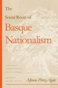 Baixar Social roots of basque nationalism, the pdf, epub, ebook