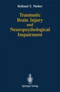 Baixar Traumatic brain injury and neuropsychological pdf, epub, ebook