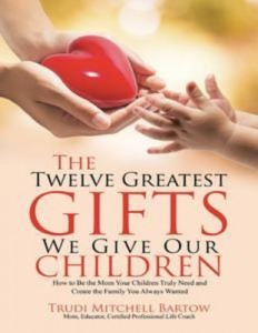Baixar Twelve greatest gifts we give our children: pdf, epub, ebook