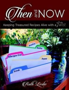 Baixar Then and now: keeping treasured recipes alive pdf, epub, ebook