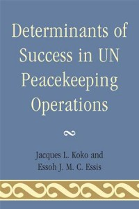 Baixar Determinants of success in un peacekeeping pdf, epub, ebook