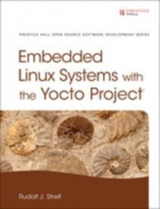 Baixar Embedded linux systems with the yocto project pdf, epub, ebook