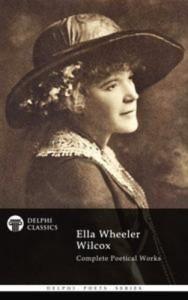 Baixar Complete poetical works of ella wheeler wilcox pdf, epub, eBook