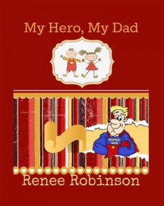 Baixar My hero, my dad pdf, epub, eBook