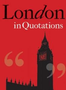 Baixar London in quotations pdf, epub, eBook