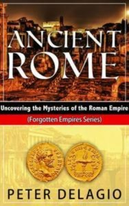 Baixar Ancient rome – uncovering the mysteries of the pdf, epub, ebook