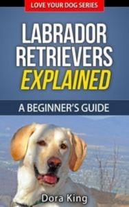 Baixar Labrador retrievers explained – a beginners pdf, epub, ebook