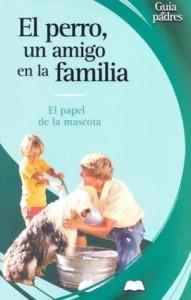 Baixar Perro, un amigo en la familia, el pdf, epub, eBook