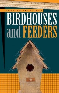 Baixar Build your own backyard birdhouses and feeders pdf, epub, eBook