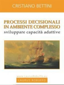 Baixar Processi decisionali in ambiente complesso pdf, epub, eBook