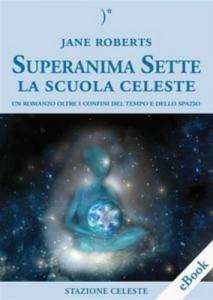 Baixar Superanima sette la scuola celeste pdf, epub, eBook