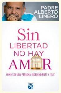Baixar Sin libertad no hay amor pdf, epub, ebook