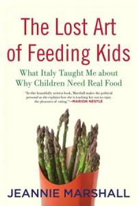 Baixar Lost art of feeding kids, the pdf, epub, ebook