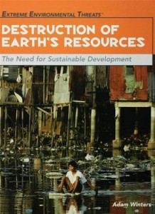 Baixar Destruction of earth's resources: the need for pdf, epub, ebook