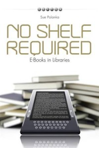 Baixar No shelf required: e-books in libraries pdf, epub, ebook