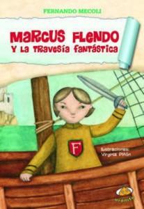 Baixar Marcus flendo y la travesia fantastica pdf, epub, eBook