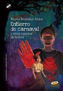 Baixar Entierro de carnaval y otros cuentos de terror pdf, epub, eBook