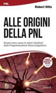 Baixar Alle origini della pnl pdf, epub, ebook