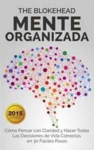 Baixar Mente organizada como pensar con claridad y pdf, epub, eBook