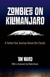 Baixar Zombies on kilimanjaro: a father/son journey pdf, epub, eBook