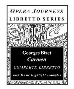 Baixar Carmen / opera journeys libretto series pdf, epub, eBook
